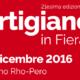 EVENTI – L'ARTIGIANO IN FIERA – 3/11 DICEMBRE 2016